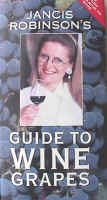 Cover of Jancis Robinson's Guide to Wine Grapes